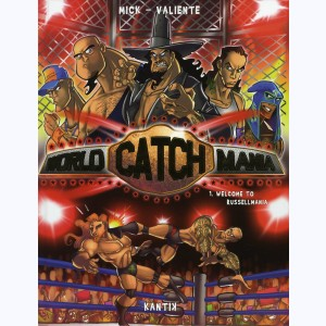 World Catch Mania : Tome 1, Welcome to Russellmania