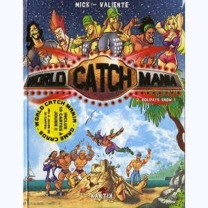 World Catch Mania : Tome 2, Holidays show !