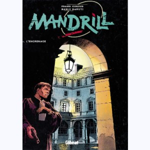 Mandrill : Tome 3, L'engrenage
