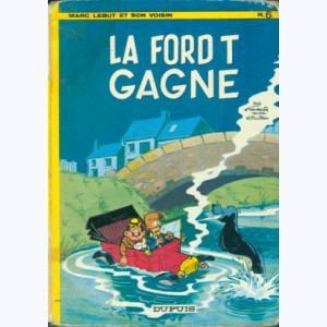 Marc Lebut : Tome 6, La ford T gagne