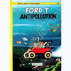 Marc Lebut : Tome 8, Ford T antipollution