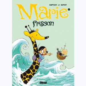 Marie Frisson : Tome 4, Comme un ouragan