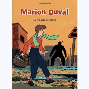 Marion Duval : Tome 6, Un train d'enfer