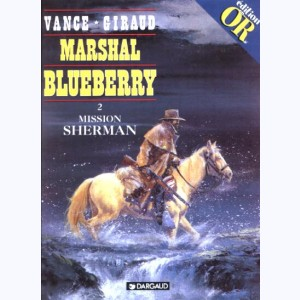 Marshal Blueberry : Tome 2, Mission Sherman
