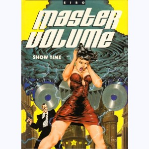 Master volume : Tome 2, Show time
