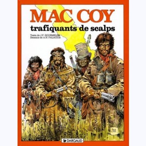 Mac Coy : Tome 7, Trafiquant de scalps