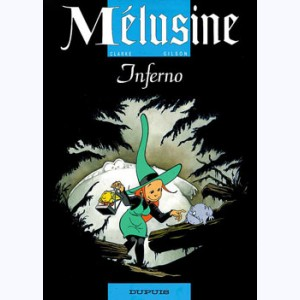 Mélusine : Tome 3, Inferno