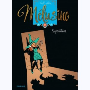 Mélusine : Tome 13, Superstitions