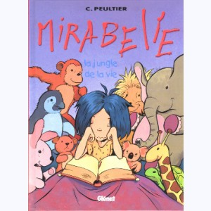 Mirabelle : Tome 2, La jungle de la vie