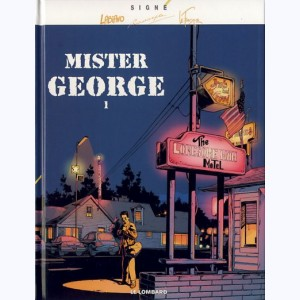 Mister George : Tome 1