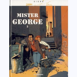 Mister George : Tome 2