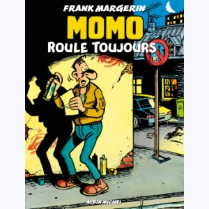 Momo (Margerin) : Tome 2, Momo roule toujours