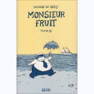 Monsieur Fruit : Tome 2