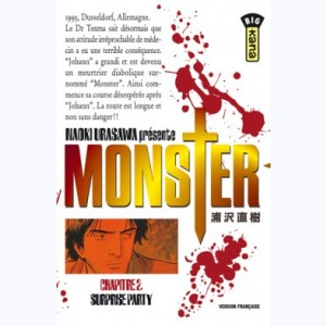 Monster : Tome 2, Surprise party