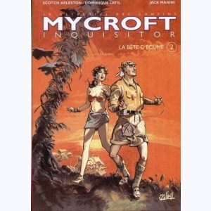 Mycroft inquisitor : Tome 2, La bête d'écume