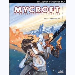 Mycroft inquisitor : Tome 3, Neiges sanglantes