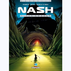 Nash : Tome 7, Les Ombres