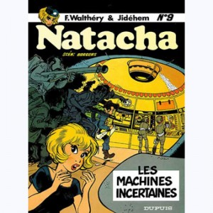 Natacha : Tome 9, Les machines incertaines