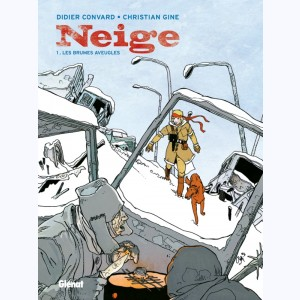 Neige : Tome 1, Les brumes aveugles