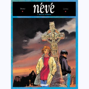Névé : Tome 3, Rouge passion