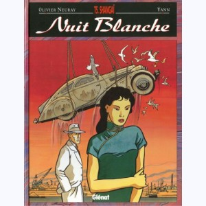 Nuit blanche : Tome 5, Shangai