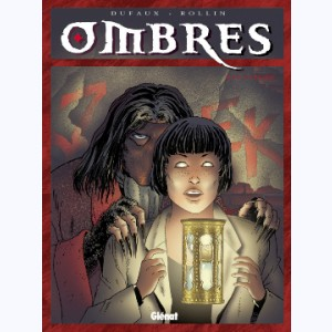 Ombres : Tome 4, Le sablier 2