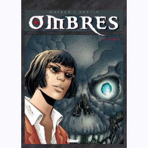 Ombres : Tome 5, Le crâne 1