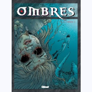 Ombres : Tome 6, Le crâne 2