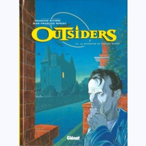 Outsiders : Tome 3, La revanche de Ronald Blank