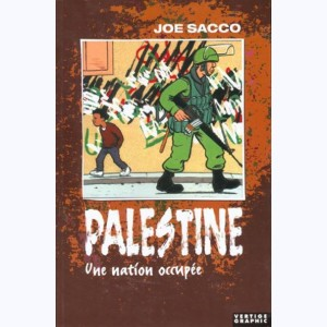 Palestine : Tome 1, Une nation occupée