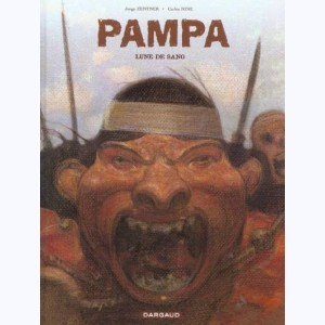 Pampa : Tome 1, Lune de Sang