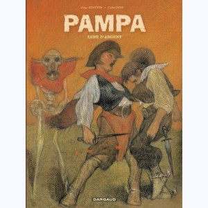 Pampa : Tome 2, Lune d'argent