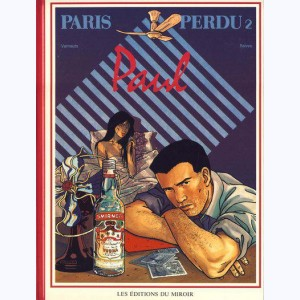 Paris perdu : Tome 2, Paul