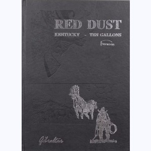 Comanche, Red Dust, Kentucky, Ten Gallons