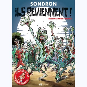Dessins impertinents : Tome 4, Ils reviennent !