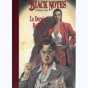 Black Notes, Le dernier rebelle