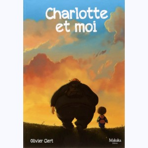 Charlotte et moi : Tome 1