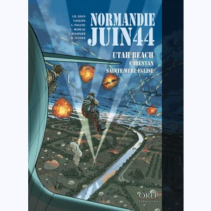 Normandie juin 44 : Tome 2, Utah beach / Carentan