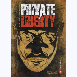 Private Liberty : Tome 1, L'échelle de Kent