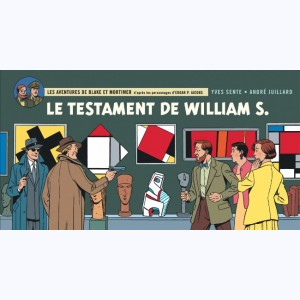 Blake et Mortimer : Tome 24, Le testament de William S. :