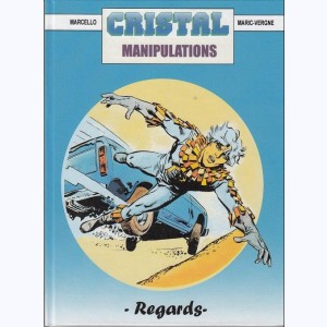 Cristal : Tome 8, Manipulations
