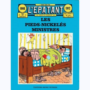 Les Pieds Nickelés : Tome 5, Les Pieds Nickelés ministres 1908-1912
