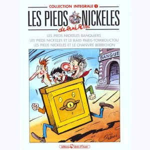 Intégrales Les Pieds Nickelés : Tome 1 (112,113,114)