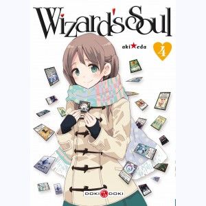 Wizard's Soul : Tome 4