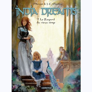 India Dreams : Tome 9, Le Regard du vieux singe