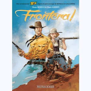 Tex (Couleur) : Tome 2, Frontera