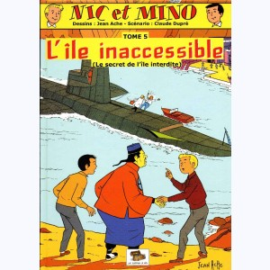 Nic et Mino : Tome 5, L'île inaccessible