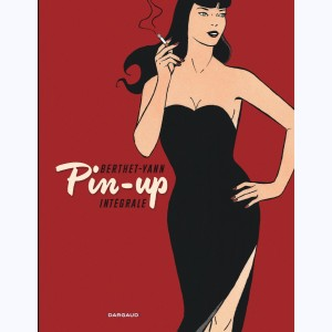 Pin-Up (Berthet) : Tome (1 à 10), Intégrale