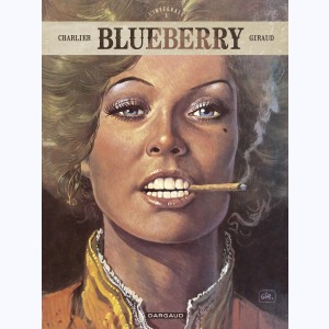 Blueberry : Tome 5, L'intégrale