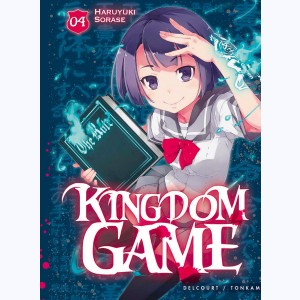 Kingdom Game : Tome 4